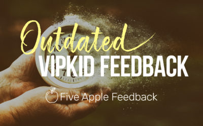 [Poll] How Should We Handle Outdated VIPKid Feedback?